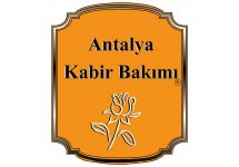 Antalya Kabir Bakımı ve Mezar Yapım Hizmetleri